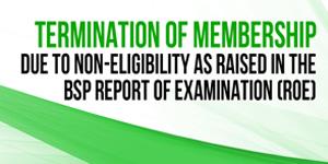 https://www.afpslai.com.ph/Termination of Membership as raised in the BSP ROE
